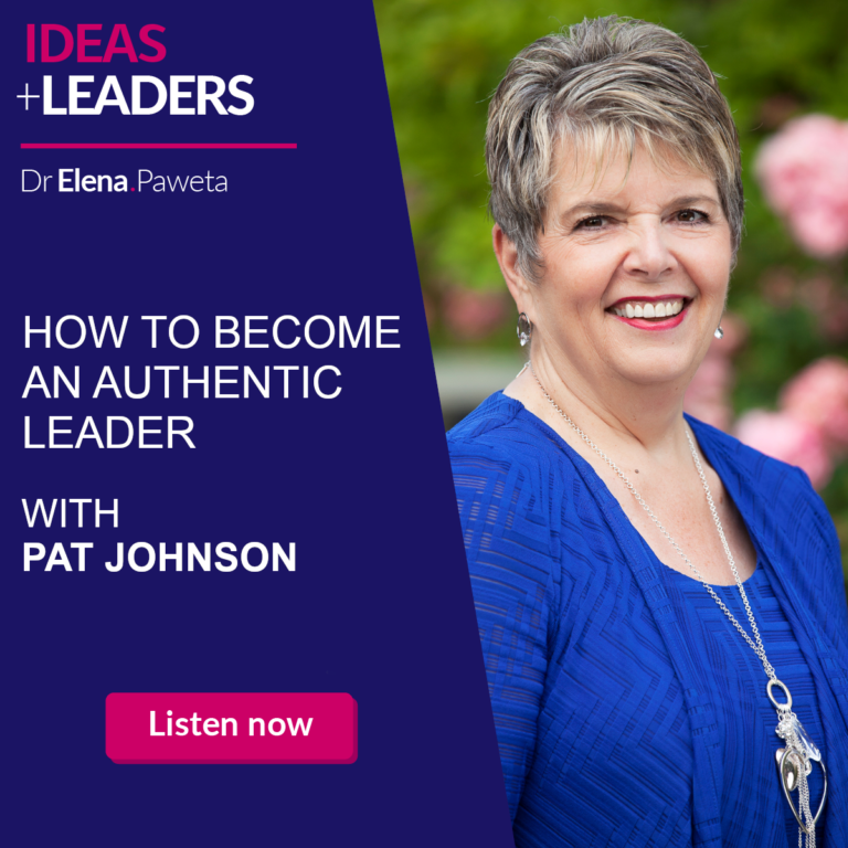 How to Become an Authentic Leader - Pat Johnson