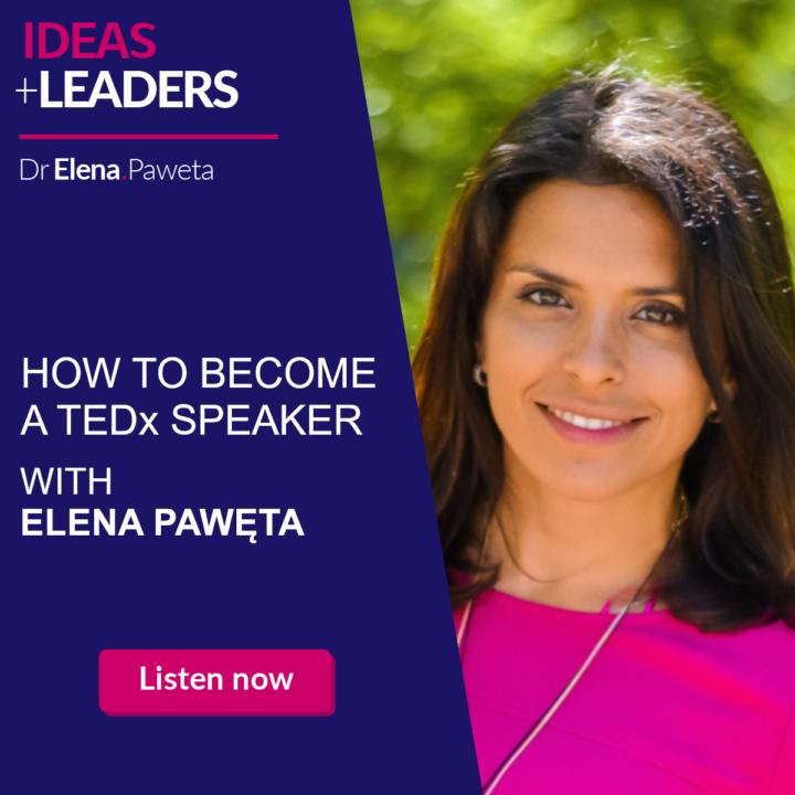 How to Become a TEDx speaker – Elena Paweta