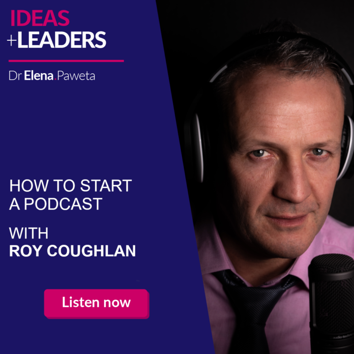 How to Start a Podcast – Roy Coughlan