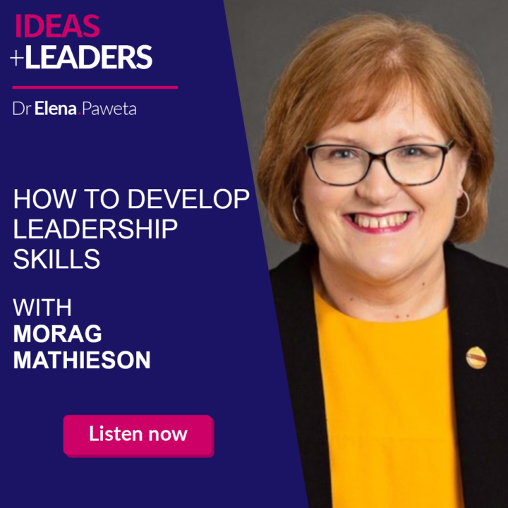 How to Develop Leadership Skills – Morag Mathieson