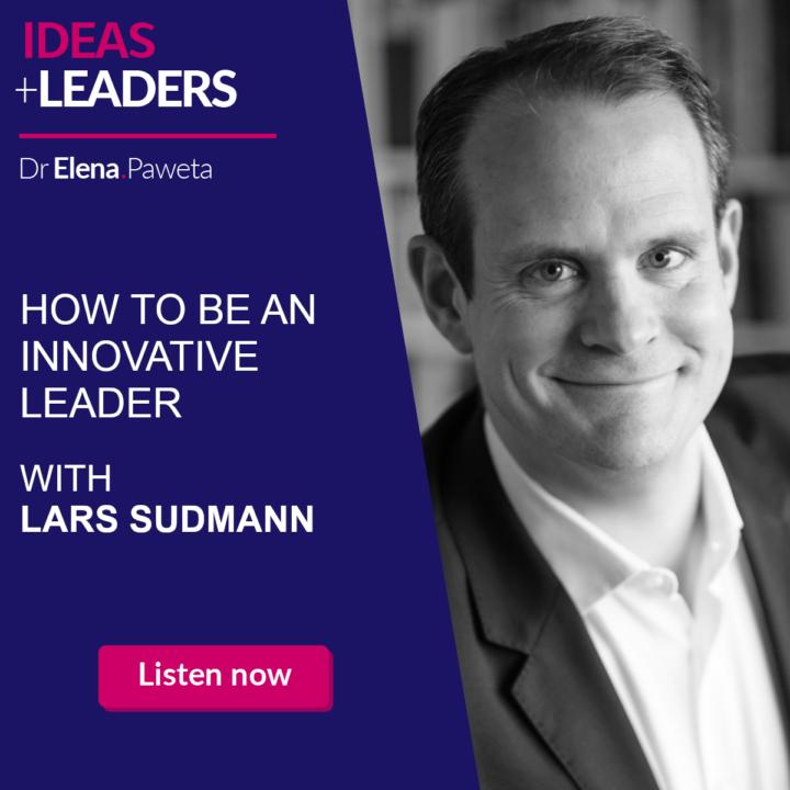 How to Be an Innovative Leader – Lars Sudmann