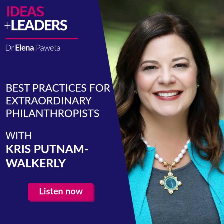 Best Practices for Extraordinary Philanthropists – Kris Putnam-Walkerly