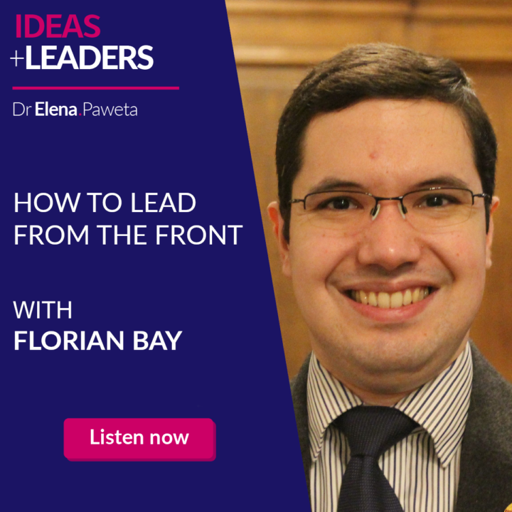 How to Lead from the Front – Florian Bay