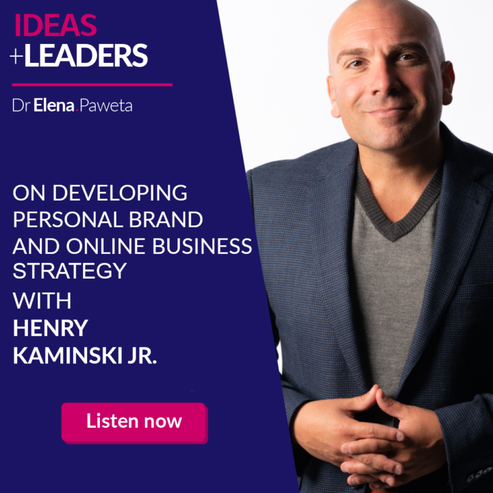 On Developing Personal Brand and Online Business Strategy – Henry Kaminski Jr.
