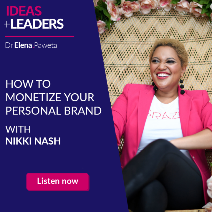 How to Monetize Your Personal Brand – Nikki Nash