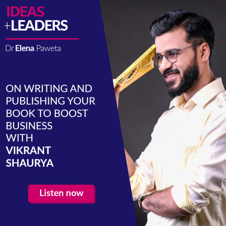 On Writing and Publishing Your Book to Boost Business – Vikrant Shaurya