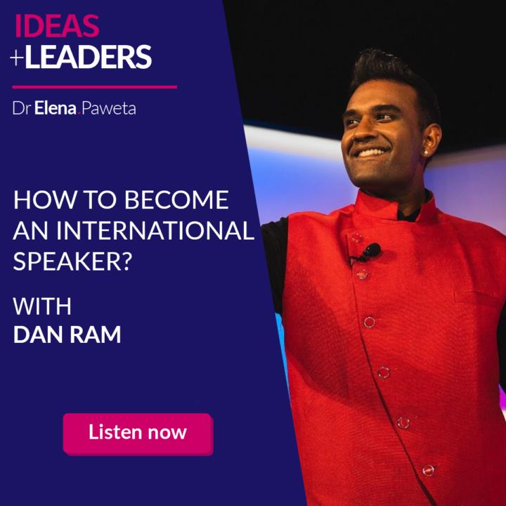 Start Now, Start Simple. How to Become an International Speaker? – Dan Ram